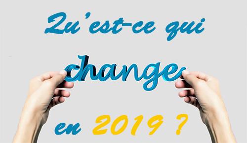 Des changements pour les entreprises en 2019